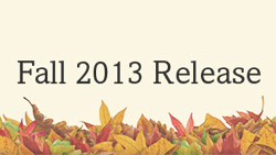 Fall 2013 Release