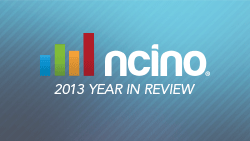 nCino 2013 Year in Review