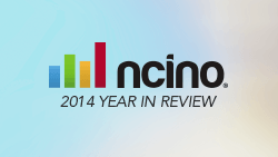 nCino 2014 Year in Review