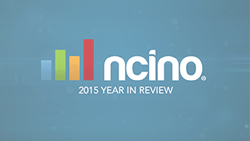 nCino 2015 Year in Review