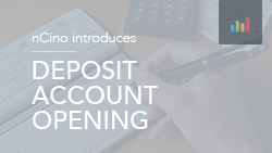 nCino introduces Deposit Account Opening