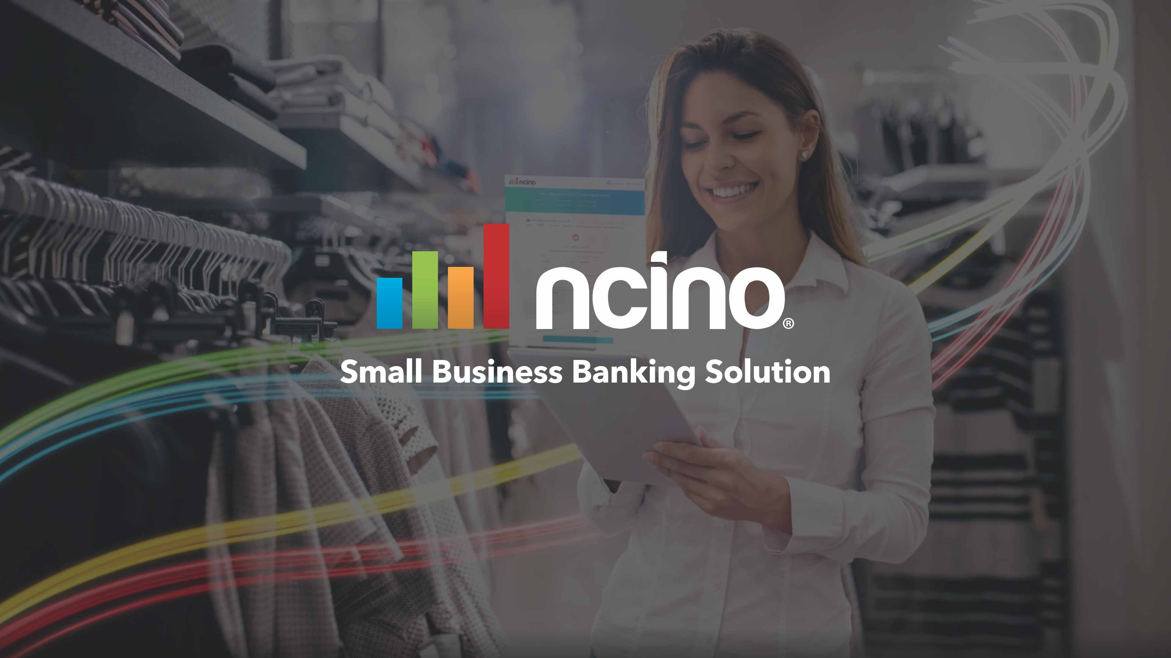 Small Business Banking >> Ncino Videos Small Business Banking Solution